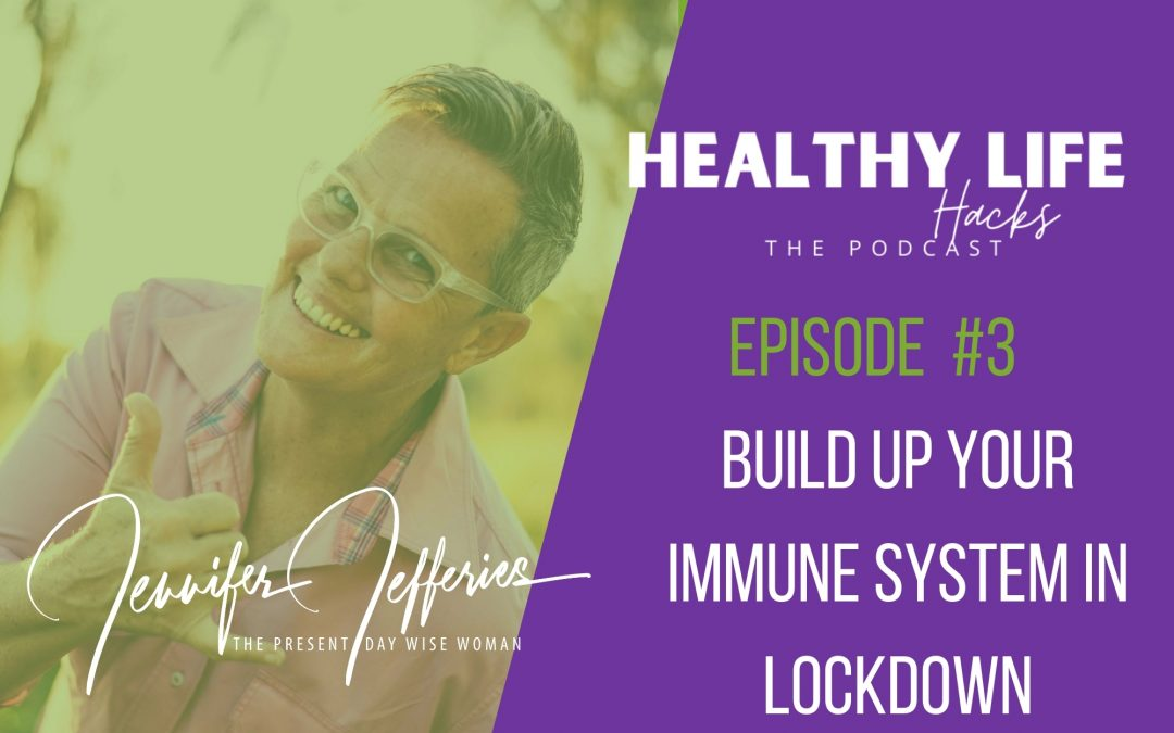 Build up your immune system in lockdown