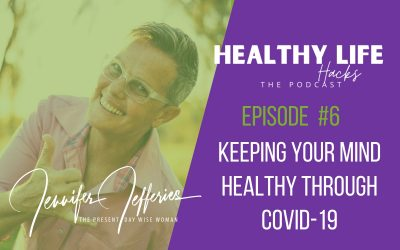#6. Keeping your mind healthy through COVID-19