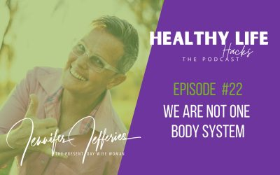 #22. We are not one body system