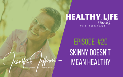 #20. Skinny doesn't mean healthy