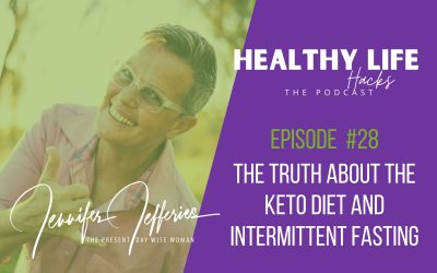 #28. The truth about the Keto Diet and Intermittent Fasting