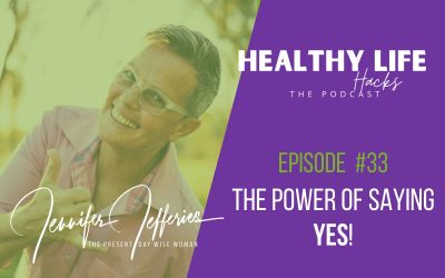#33. The power of saying YES!