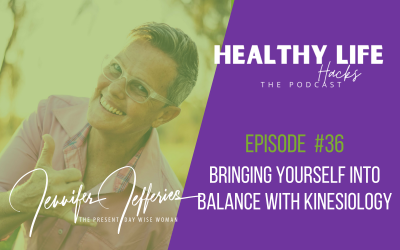 #36. Bringing yourself into balance with kinesiology