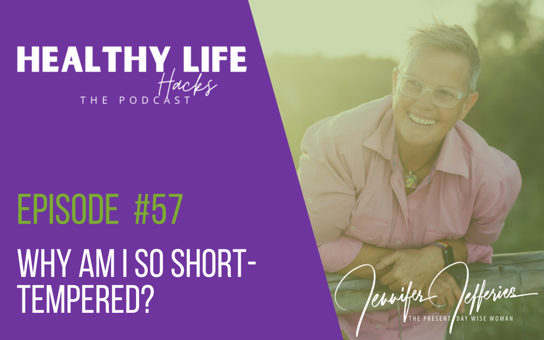 #57. Why am I so short-tempered?