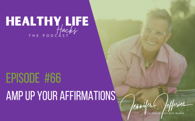 #66. Amp up your affirmations
