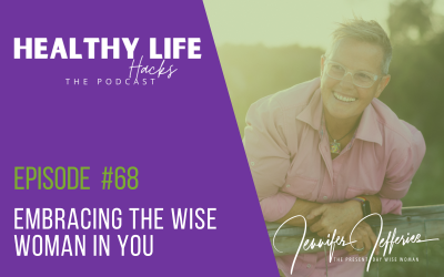#68. Embracing the wise woman in you