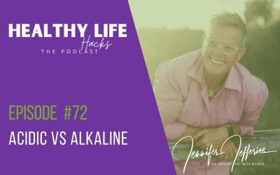 #72. Acidic vs Alkaline