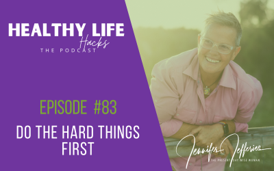 #83  Do the hard things first